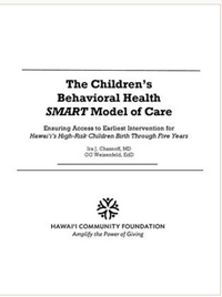The Children's Behavioral Health SMART Model of Care