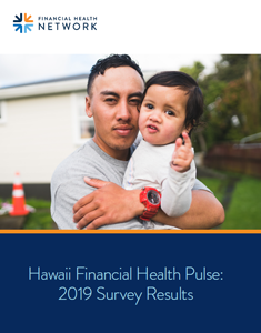 Hawaii Financial Health Pulse: 2019 Survey Results