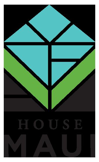 House Maui Initiative